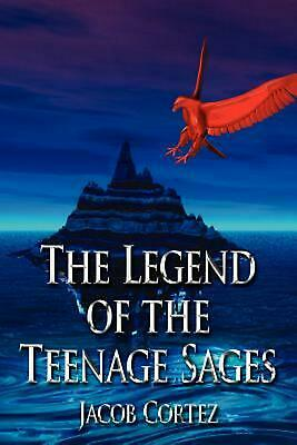 The Legend of the Teenage Sages by Jacob Cortez (English) Paperback Book Free Sh