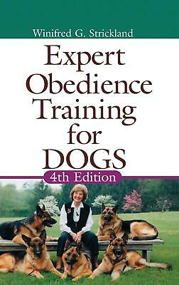 Expert Obedience Training for Dogs by Winifred Gibson Strickland (English) Hardc