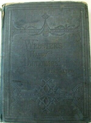1877 Antique Webster's Handy Dictionary Illustrated  Fair/Good Condition