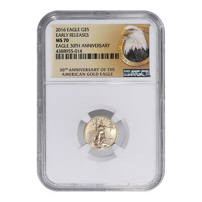 Certified American $5 Gold Eagle 2016 MS70 NGC Early Releases 30 Year Label
