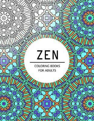Zen Coloring Books for Adults: Coloring Pages for Adults by Mindfulness Publishi
