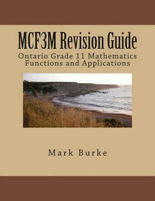 McR3u Revision Guide: Ontario Grade 11 Academic Functions by Mark Burke (English