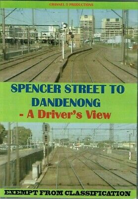 Spencer Street To Dandenong - A Drivers View