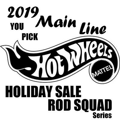 Hot Wheels **YOU PICK** 2019 Main Line Rod Squad Series Holiday Super Sale