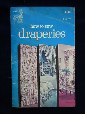 HOW TO SEW DRAPERIES by Claire Valentine 1974 booklet 32pg Singer #4981