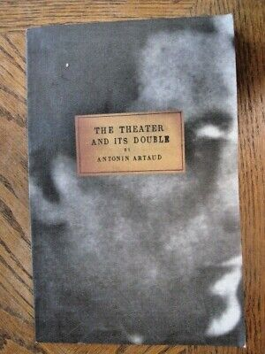 Theater and Its Double by Antonin Artaud (1994, Paperback)