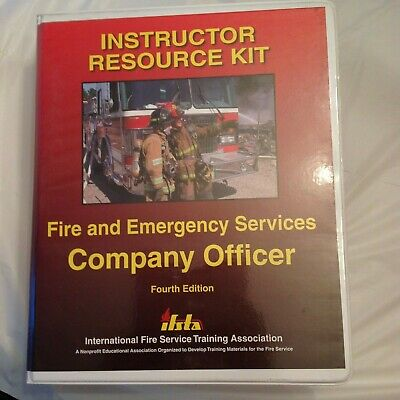Fire and Emergency Services Company Officer Instructor Resource Kit IFSTA