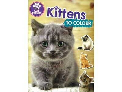 Kittens Colouring In Book For Kids Cat Lovers Plus 50 Cute Kitty Stickers