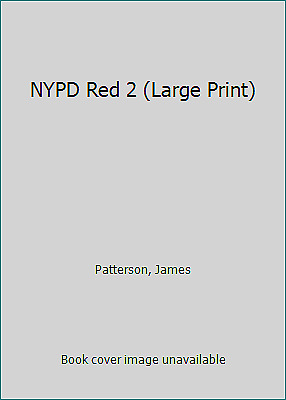NYPD Red 2 (Large Print)  (NoDust) by Patterson, James