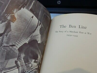 THE BEN LINE - THE STORY OF A MERCHANT FLEET AT WAR 1939-1945 Published by Thoma