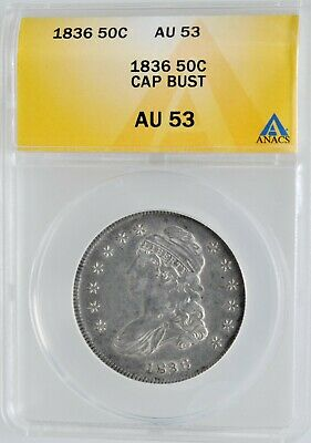 1836 Capped Bust Half Dollar High Grade ANACS AU 53  Investment Coin