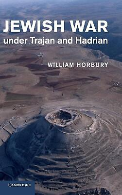 Jewish War under Trajan and Hadrian by William Horbury (English) Hardcover Book
