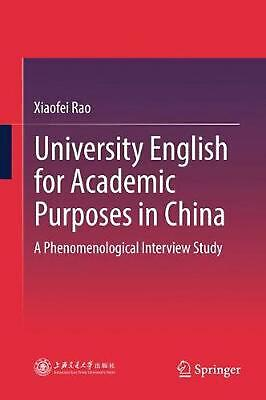 University English for Academic Purposes in China: A Phenomenological Interview