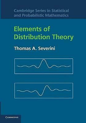 Elements of Distribution Theory by Thomas A. Severini (English) Paperback Book F