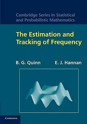 The Estimation and Tracking of Frequency by B.G. Quinn (English) Paperback Book