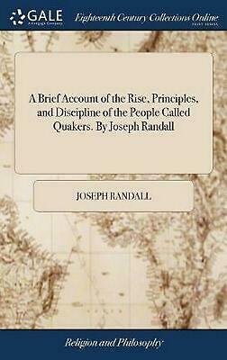 A Brief Account of the Rise, Principles, and Discipline of the People Called Qua