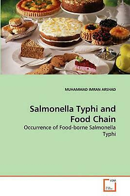Salmonella Typhi and Food Chain: Occurrence of Food-borne Salmonella Typhi by MU