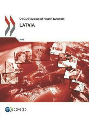 Latvia 2016 by Organization For Economic Cooperation And Development Paperback B