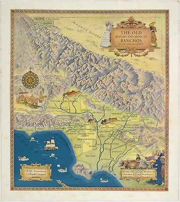 The Old Spanish and Mexican Ranchos of Los Angeles County