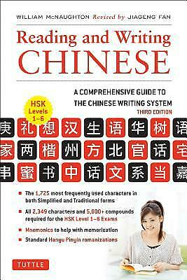 Reading and Writing Chinese by William McNaughton