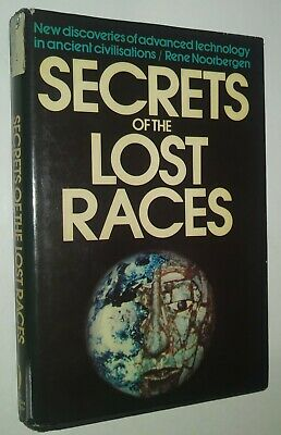 Secrets of the Lost Races Advanced Technology Ancient Civilizations Noorbergen