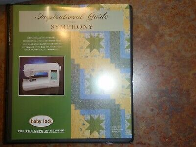 BabyLock SYMPHONY Workbook Inspirational guide for sewing machine BLSY