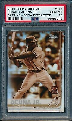 2019 Topps Chrome SEPIA REFRACTOR Ronald Acuna Jr #117 PSA 10 BRAVES Gold Rk Cup
