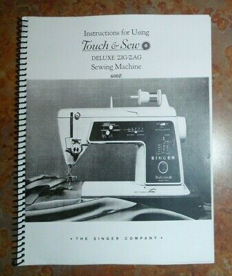 SINGER TOUCH & SEW 600 Sewing Machine Owner's Manual -BLACK & WHITE COPY