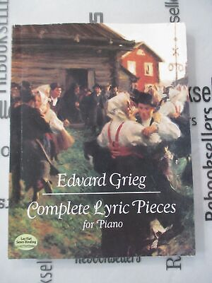 Complete Lyric Pieces for Piano (Dover Music for Piano) by Grieg, Edvard