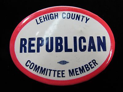 LEHIGH COUNTY REPUBLICAN COMMITTEE MEMBER Vintage Political Button Pin Pinback