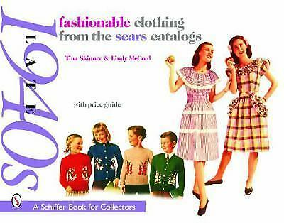 Fashionable Clothing from the Sears Catalogs: Late 1940's, , McCord, Lindy, Skin