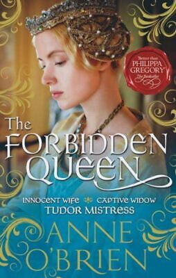 Like New, The Forbidden Queen, Anne O'Brien, Paperback