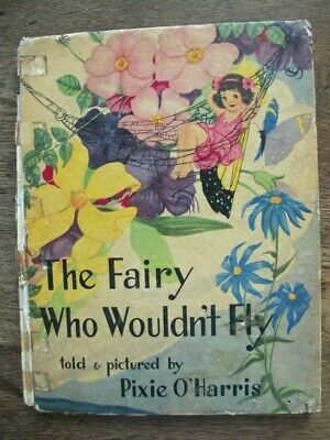 The Fairy Who Wouldn't Fly - Pixie O'Harris - Rare Vintage 1945 Aust 1st Edition