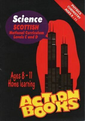 Very Good, Physics and Chemistry Ages 8-11: Scottish National Curriculum Levels
