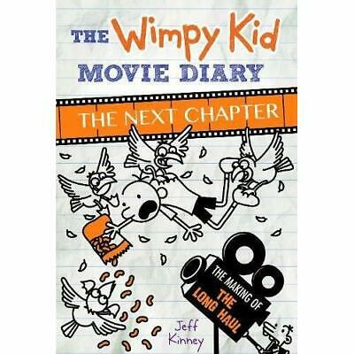 The Wimpy Kid Movie Diary: The Next Chapter (The Making - Hardback NEW KINNEY, J
