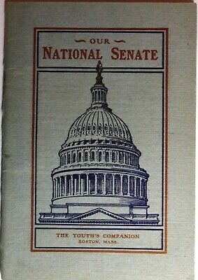 1903 Booklet: Our National Senate