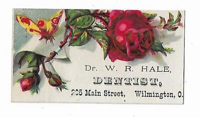 Old Dental Trade Card Dr. WH Hale DENTIST Wilmington Ohio
