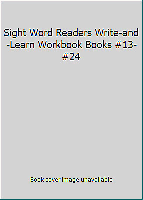 Sight Word Readers Write-and-Learn Workbook Books #13-#24