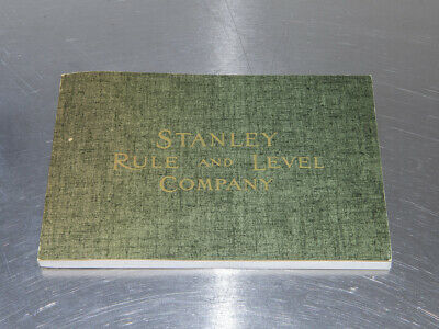 Stanley Rule and Level Co. 1909 Catalog Reprint (#0528)