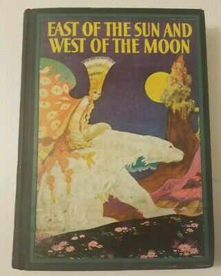East Of The Sun and West of the Moon by Kay Nielsen, Vintage Hardcover