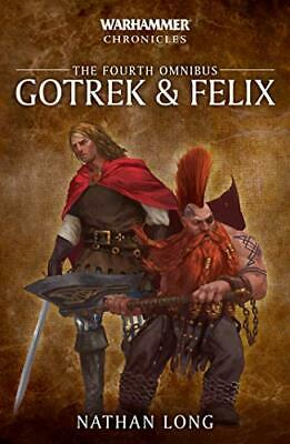Gotrek and Felix: The Fourth Omnibus (4) (Warhammer Chronicles) by Long, Nathan