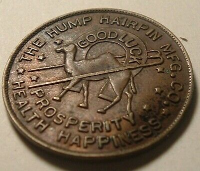 Vintage GOOD LUCK TOKEN Hump Hairpin Mfg Co 75 Million Advertising Messages COIN