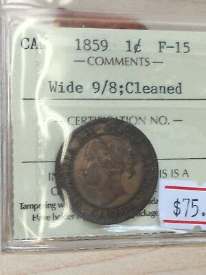 1859 CANADA 1 Cent Wide 9/8 F-15 Certified