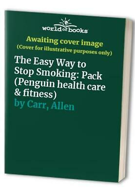 The Easy Way to Stop Smoking: Pack (Penguin health c... by Carr, Allen Paperback
