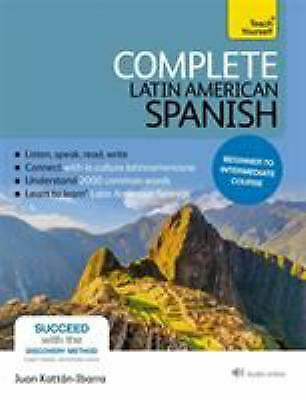 Complete Latin American Spanish Beginner to Intermediate Course : Learn to...