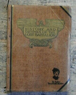 History and Rhymes of the Lost Battalion by Buck Private McCollum 1929
