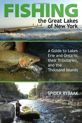 Fishing the Great Lakes of New York: A Guide to Lakes Erie and Ontario, their…