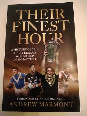 Their Finest Hour: A History of the Rugby League World Cup ... by Andrew Marmont