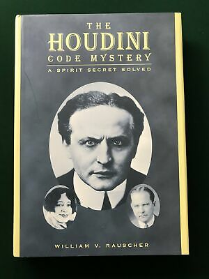 The Houdini Code Mystery by William Rauscher
