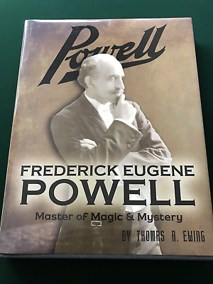 Frederick Eugene Powell: Master of Magic and Mystery